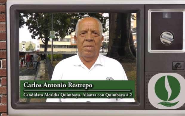 Carlos Antonio Restrepo, candidato a la Alcaldía de Quimbaya